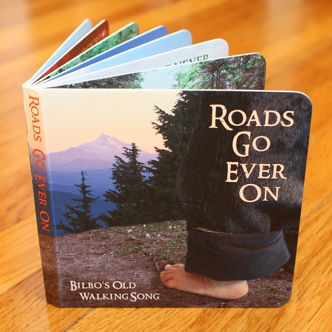 finished board book of Roads Go Ever On